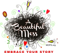 A Beautiful Mess - Embrace Your Story